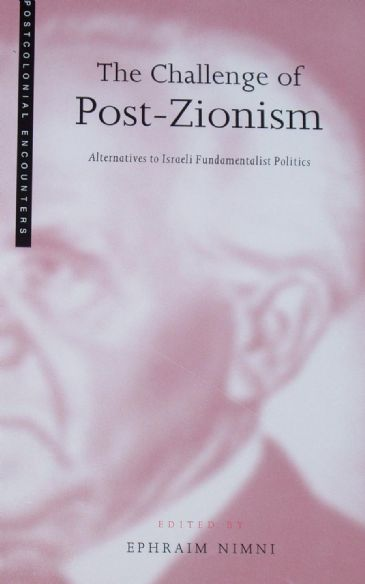 The Challenge of Post-Zionism, edited by Ephraim Nimni